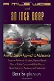 A Mile Wide and an Inch Deep: America's Shallow Approach to Adolescence