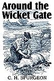 Around the Wicket Gate...