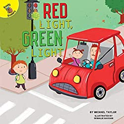 Image: Red Light, Green Light (I Help My Friends) | Kindle Edition | by Michael Taylor (Author), Srimalie Bassani (Illustrator). Publisher: Ready Readers (November 16, 2018)