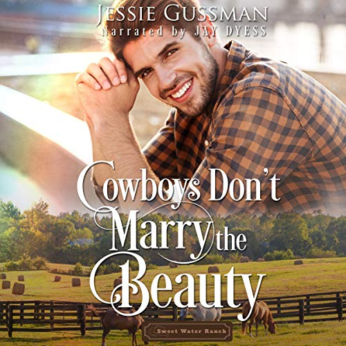 Cowboys Don't Marry the Beauty audiobook cover art