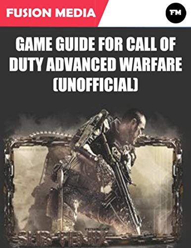 Game Guide for Call of Duty Advanced Warfare (Unofficial) (English Edition)