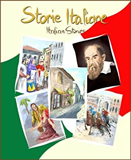 Storie Italiane: Short stories in Italian for young readers and Italian language students (Italian Edition) by [Long Bridge Publishing]