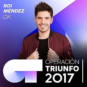 OK (Operación Triunfo 2017)
