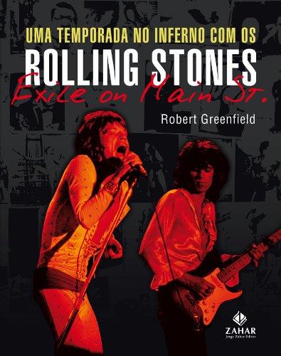 Uma Temporada No Inferno Com Os Rolling Stones