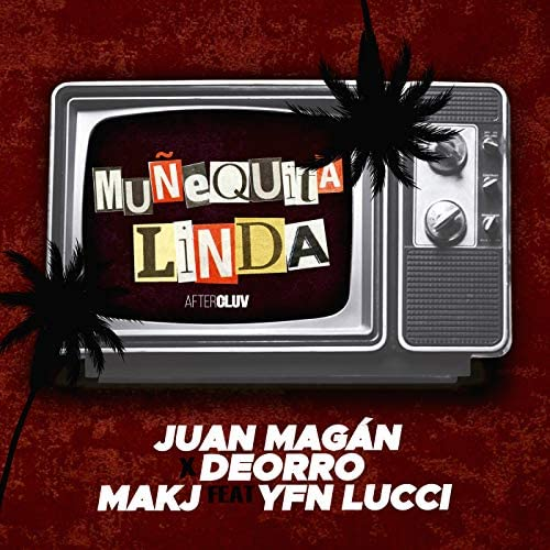 Juan Magán, Deorro & Makj feat. YFN Lucci