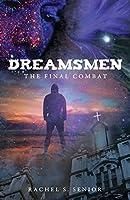 Dreamsmen: The Final Combat