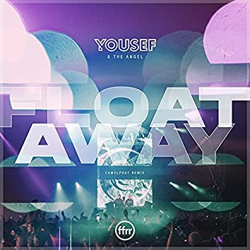 Float Away (CamelPhat Remix)