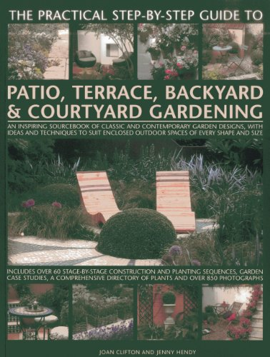 The Practical Step-by-step Guide to Patio, Terrace, Backyard & Courtyard...