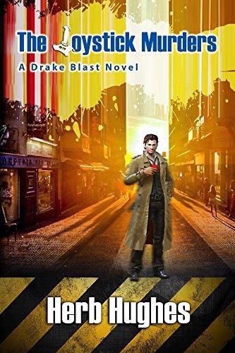 The Joystick Murders (The Drake Blast Novels - Book 1)