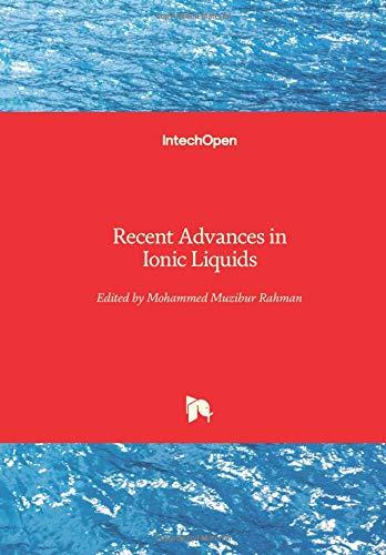 Recent Advances in Ionic Liquids