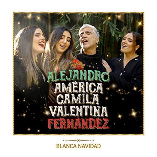 Alejandro Fernández, América Fernández, Camila Fernández & Valentina Fernández