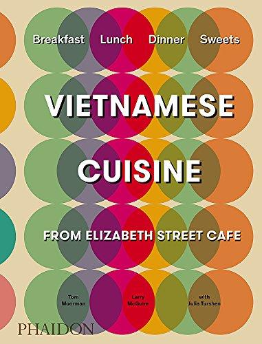 Vietnamese Cuisine from Elizabeth Street Café (FOOD COOK)