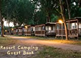 Resort Camping Guest Book: Resort for camping Cover for Vacation Homeowner, Vacation Homeowner Rent, Airbnb Homeowner For Record Guest's Experience, ... Good Thing, Need to Improvement Thing.