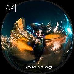 AKi「Collapsing」のジャケット画像