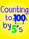 Counting to 100 by 5's
