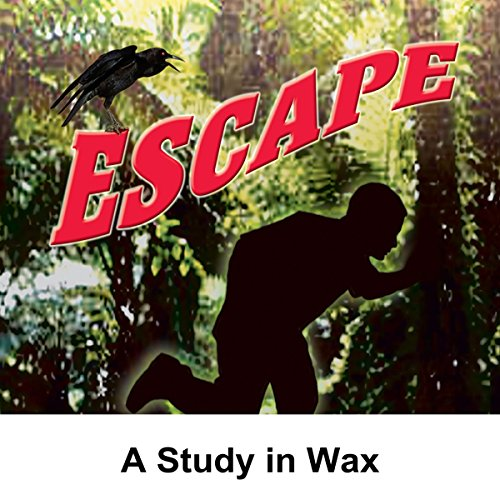 Couverture de Escape: A Study in Wax