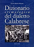 Dizionario etimologico del dialetto calabrese
