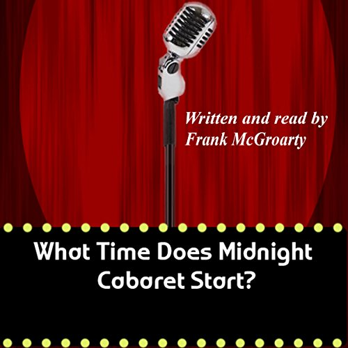 What Time Does Midnight Cabaret Start? cover art