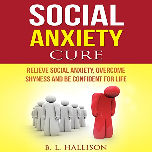 Social Anxiety Cure audiobook cover art