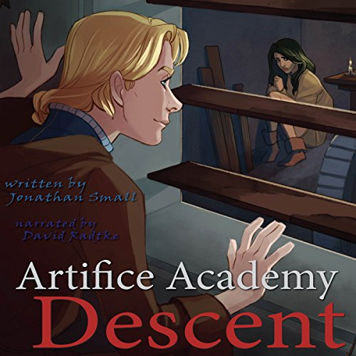 Descent: 4-5 Bundle (Artifice Academy)                   By:                                                                                                                                 Jonathan Small                               Narrated by:                                                                                                                                 David Radtke                      Length: 3 hrs and 42 mins     2 ratings     Overall 4.5