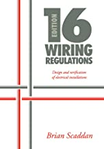16th Edition IEE Wiring Regulations: Design and Verification of Electrical Installations (English Edition)