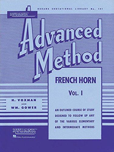 Rubank Advanced Method, Volume 1-French Horn (Rubank Educational Library)