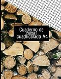 Cuaderno de papel cuadriculado A4: Material de estudio en papel A4 8x11, diseño exterior cortes de leña. (Colección cuadernos papel cuadriculados textura del bosque tamaño A4 10 diseños exclusivos.)