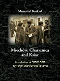 Miechov Memorial Book, Charsznica and Ksiaz: Translation of Sefer Yizkor Miechow, Charsznica, Ksiaz - A. Ben-Azar (Broshy)