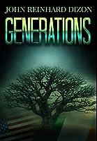 Generations: Premium Hardcover Edition