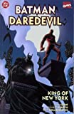 Batman Daredevil: King of New York #1 'Catwoman, Scarecrow & the Kingpin Appearance'