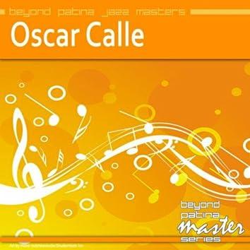 Beyond Patina Jazz Masters: Oscar Calle