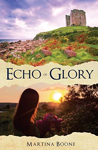Echo of Glory: An Irish Legends Romance (Celtics Legends Collection)
