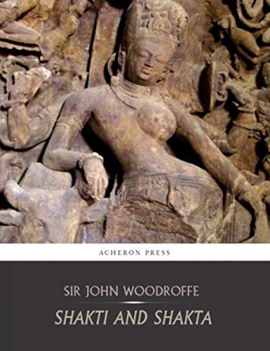 Shakti and Shakta (English Edition)