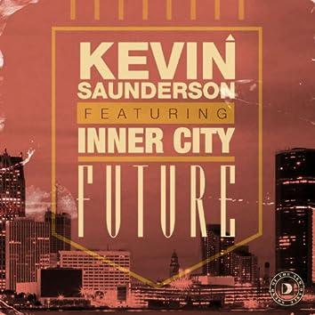 Future (feat. Inner City)