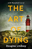The Art of Dying (DI Westphall)