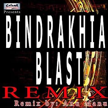 Bindrakhia Blast (Remix)