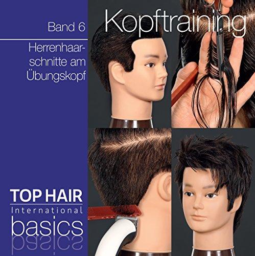 TOP HAIR Basics Kopftraining Band 6 Herrenhaarschnitte am Übungskopf