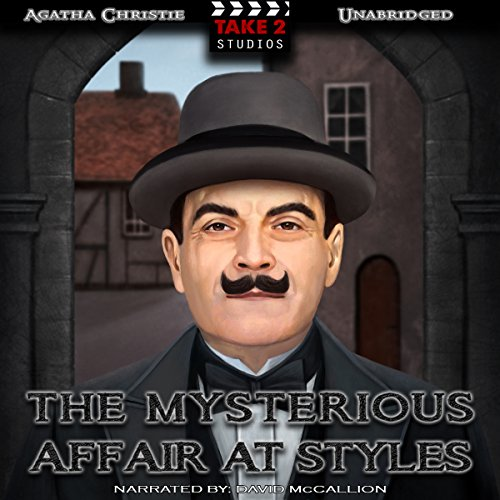 The Mysterious Affair at Styles                   By:                                                                                                                                 Agatha Christie                               Narrated by:                                                                                                                                 David McCallion                      Length: 5 hrs and 59 mins     9 ratings     Overall 4.8