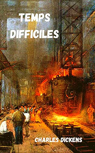 Temps difficiles (French Edition)