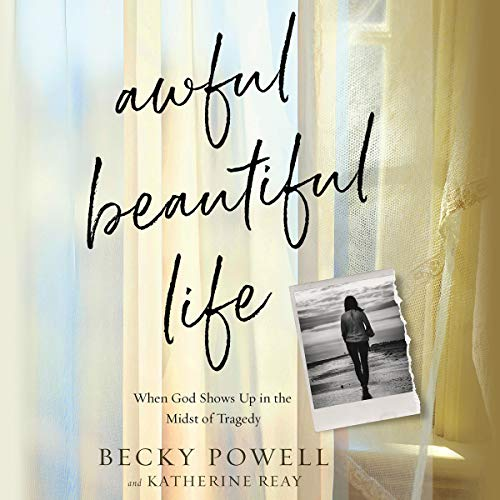 Awful Beautiful Life audiobook cover art