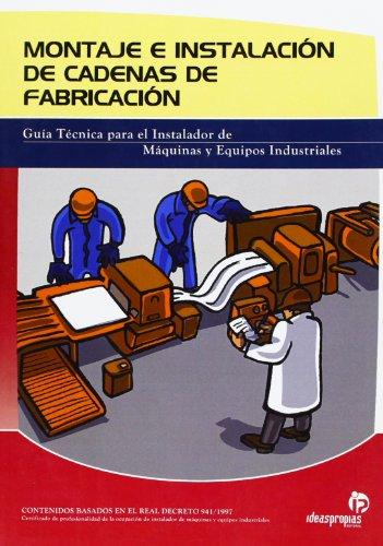 MONTAJE E INSTALACION DE CADENAS DE FABRICACION