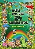 Había una vez 24 animalitos y un arcoíris