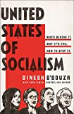 United States of Socialism: Who's Behind It. Why It's Evil. How to Stop It.