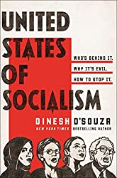 United States of Socialism by Dinesh D'Souza