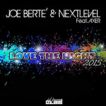 Love the Night 2015 (feat. Axer)
