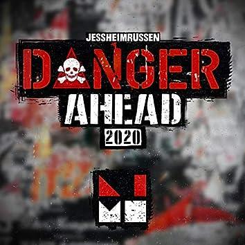 Danger Ahead 2020 (feat. Næsty-G)