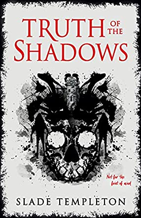 Truth of the Shadows