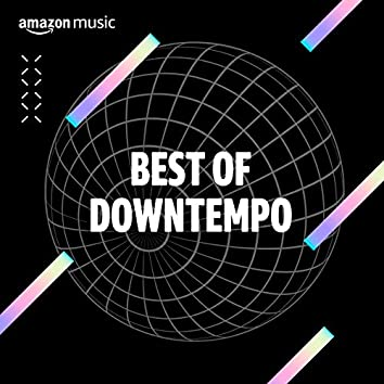 Best of Downtempo