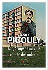 Longtemps je me suis couché de bonheur par Picouly