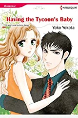 Having The Tycoon's Baby: Harlequin comics Kindle Edition